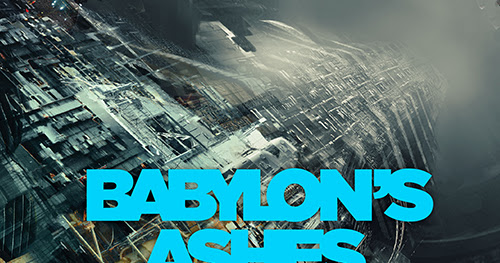 BOOK REVIEW: <i>Babylon's Ashes</i> (The Expanse, #6) by James S.A. Corey