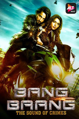 Bang Baang (2021) S01 Hindi Complete WEB Series 720p HDRip ESub x264
