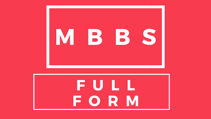 MBBS Full Form - Mbbs full form in hindi