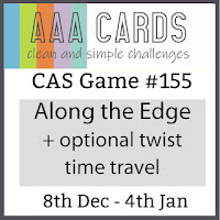 https://aaacards.blogspot.com/2019/12/cas-game-155-along-edge-optional-twist.html?utm_source=feedburner&utm_medium=email&utm_campaign=Feed%3A+blogspot%2FDobXq+%28AAA+Cards%29