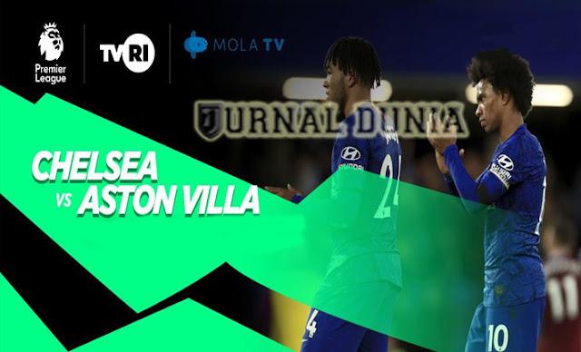 Prediksi Chelsea Vs Aston Villa, Selasa 29 Desember 2020 Pukul 00.30 WIB @ Mola TV