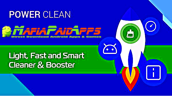 Power Clean - Anti Virus Cleaner and Booster App Apk MafiaPaidApps