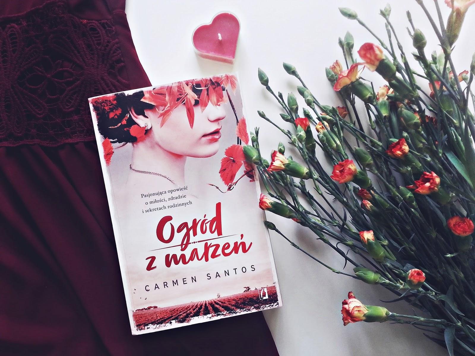 Ogród z marzeń, Carmen Santos, Wydawnictwo Kobiece, książka, recenzja