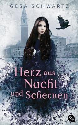 Bücherblog. Rezension. Buchcover. Herz aus Nacht und Scherben von Gesa Schwartz. Jugendbuch, Fantasy.