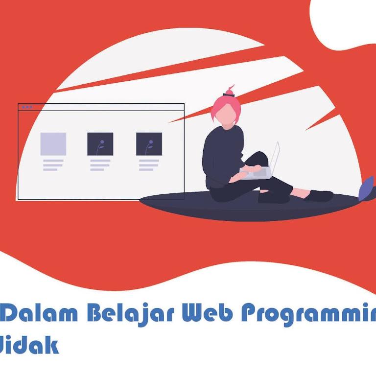 #Tips 3. Tips  Dalam Belajar Web Programming Otodidak