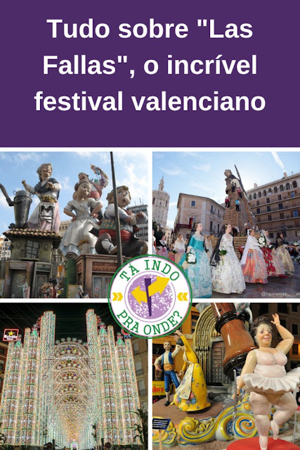 Las Fallas de Valencia - a festa que é Patrimônio Imaterial da UNESCO na Espanha!
