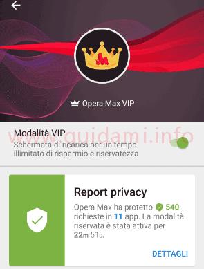 Opera Max Modalità VIP