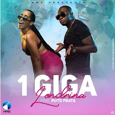 Londrina - 1 Giga (feat. Puto Prata) 2019