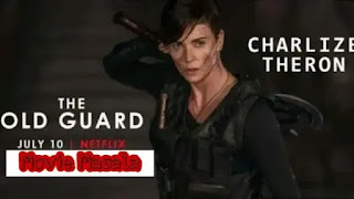 The Old Guard Movie Netflix Story Star Cast Crew Review Release Date
