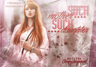 CF - Such mother, such daughter (Clenery Aingremont)