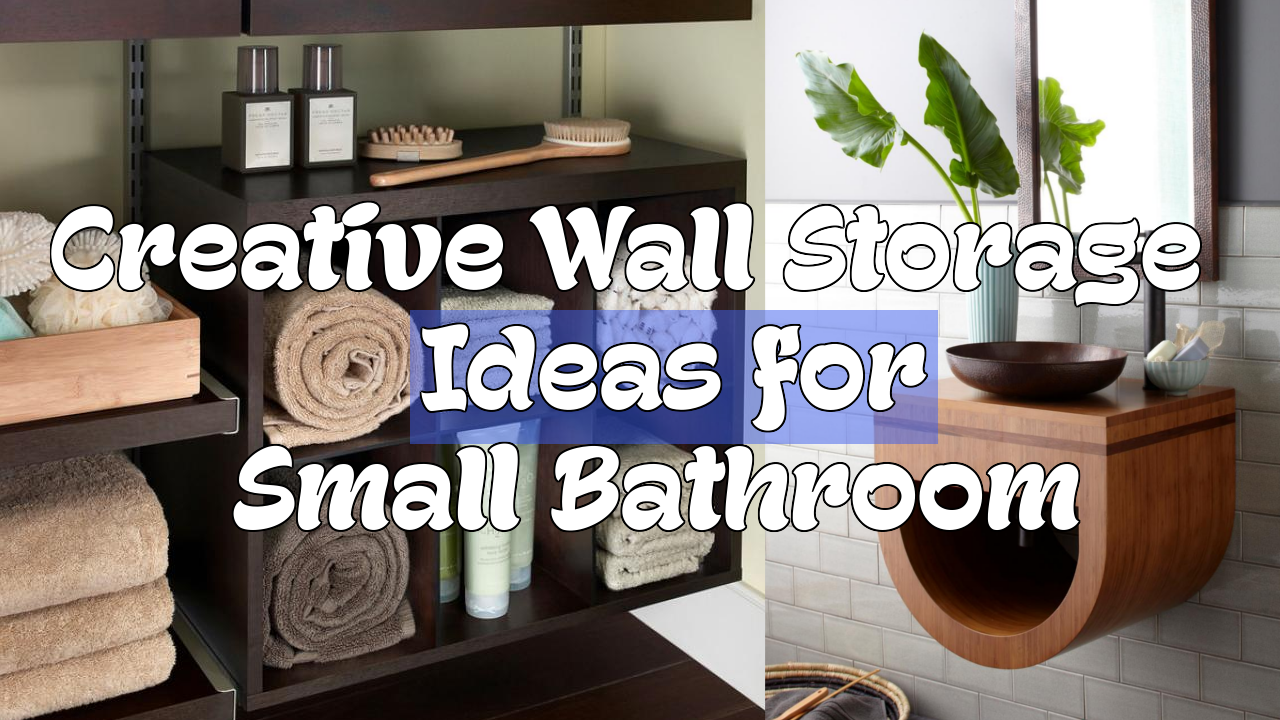 5 Creative Wall Storage Ideas for Small Bathroom