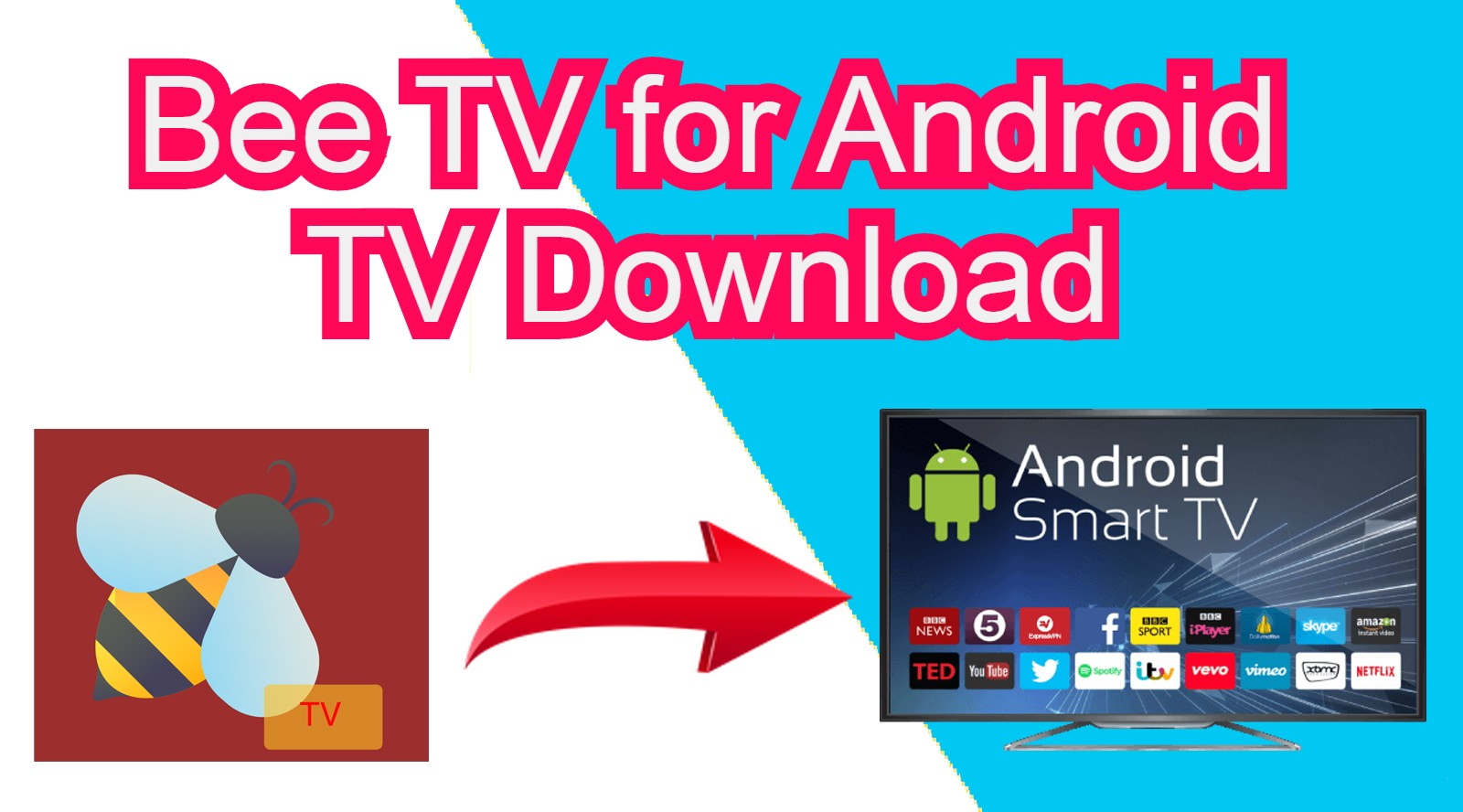 Install Bee TV App on Android Smart TV & PC Windows- Free Download