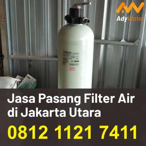 jual tabung filter air di jakarta utara, jasa pemasangan filter air rumah tangga jakarta utara