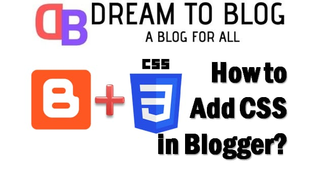 How to add CSS to your blogger or blogspot blog?