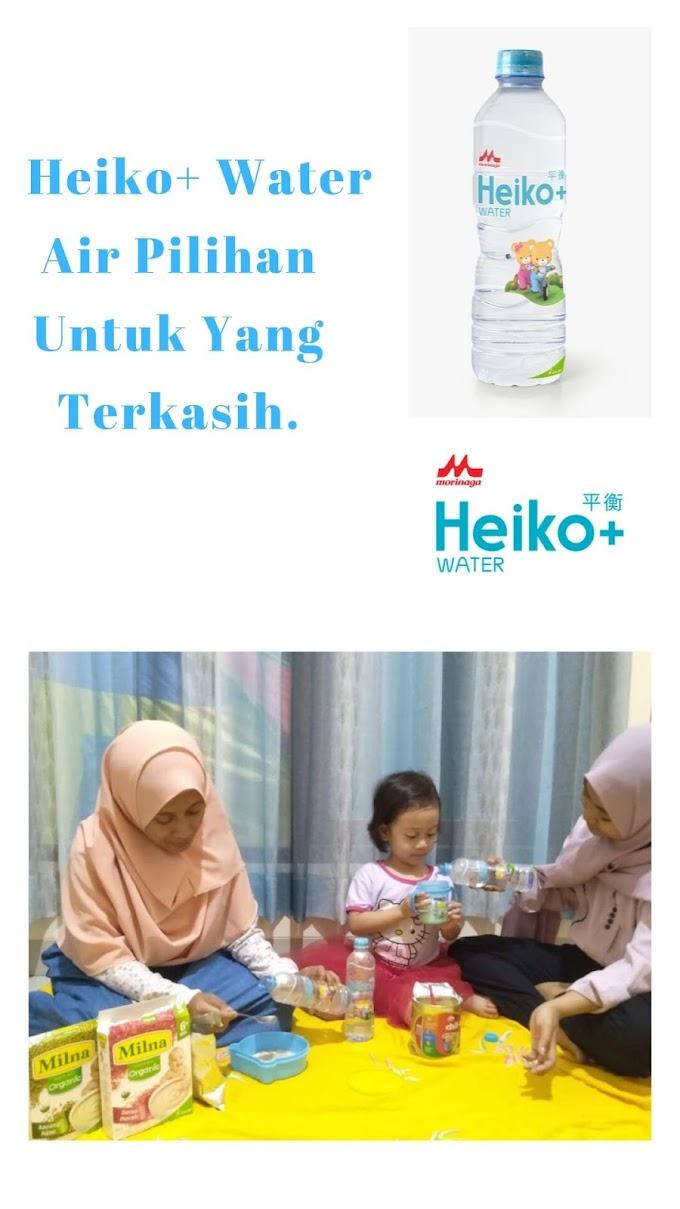 Heiko+ Water, Air Berkualitas Untuk Yang Terkasih