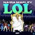Album: LOL (Lord of Lamba) EP by Naira Marley