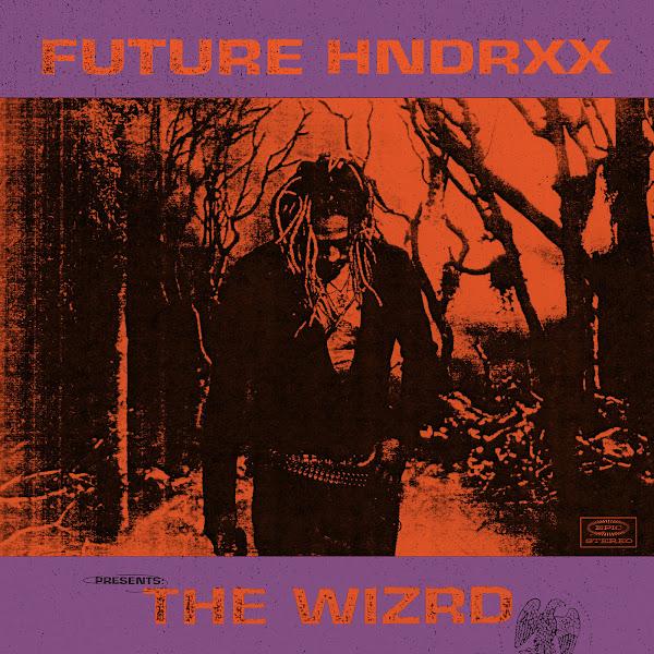 Future - Future Hndrxx Presents: The WIZRD Cover
