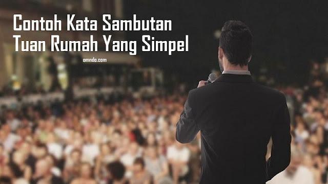 Kata Sambutan Tuan Rumah Yang Simpel