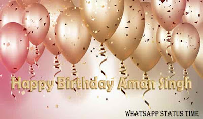 WhatsApp Status Time Special- Birthday Event | Aman Singh
