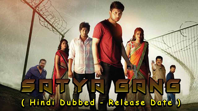 Satya Gang Hindi Dubbed Movie