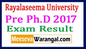 Rayalaseema University Pre Ph.D 2017 Exam Results