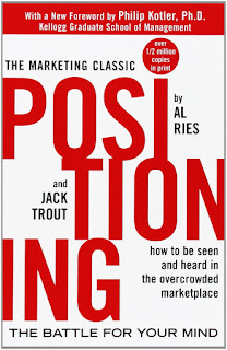 Positioning: The Battle for Your Mind Paperback – December 13, 2000 by Al Ries  (Author), Jack Trout  (Author), Philip Kotler (Foreword)