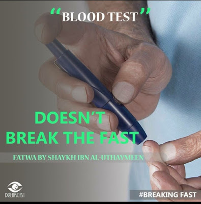 Blood Test does not affect the fast | Those Things that Break the Fast or Not by Ummat-e-Nabi.com