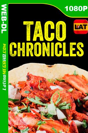 Las crónicas del taco(Serie de TV) Temporada 1 (2019) Latino HD WEB-DL 1080P - 2019