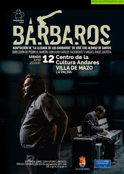 Villa de Mazo acoge este sábado la obra teatral 'Los Bárbaros'