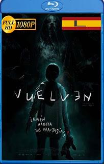 Siempre Vuelven (2017) latino HD [1080P] [GoogleDrive] rijoHD