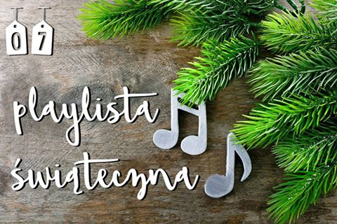 Co mi w duszy gra / christmas playlist / Blogmas  2016