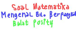 9 Contoh Soal Matematika SMP (Pilihan Ganda) Tentang Mengenal Bilangan Berpangkat Bulat Positif Beserta Kunci Jawabannya