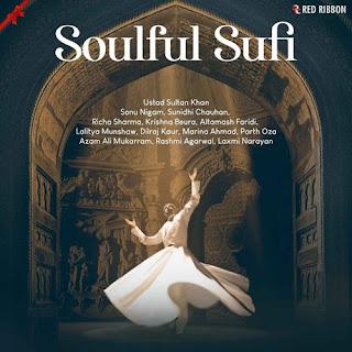 Soulful Sufi 2020 Indian Pop