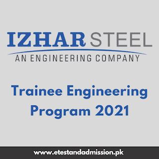 Izhar Steel Trainee Engineering Program 2021