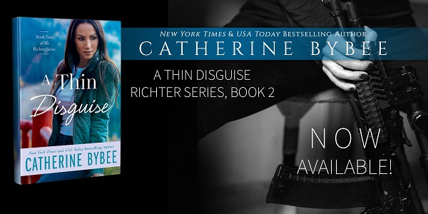 A Thin Disguise by Catherine Bybee Now Available!