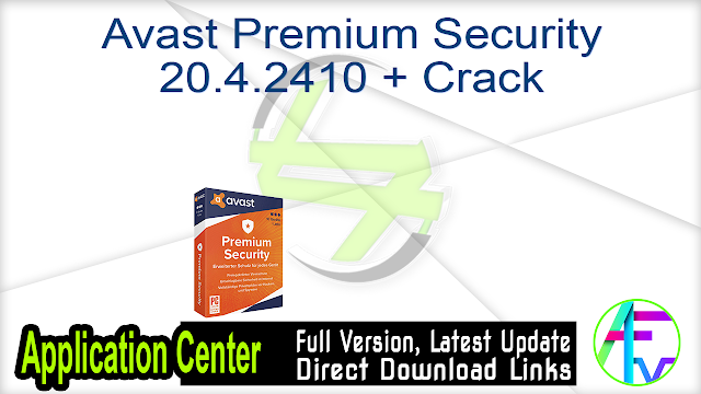 Avast Premium Security 20.4.2410 + Crack