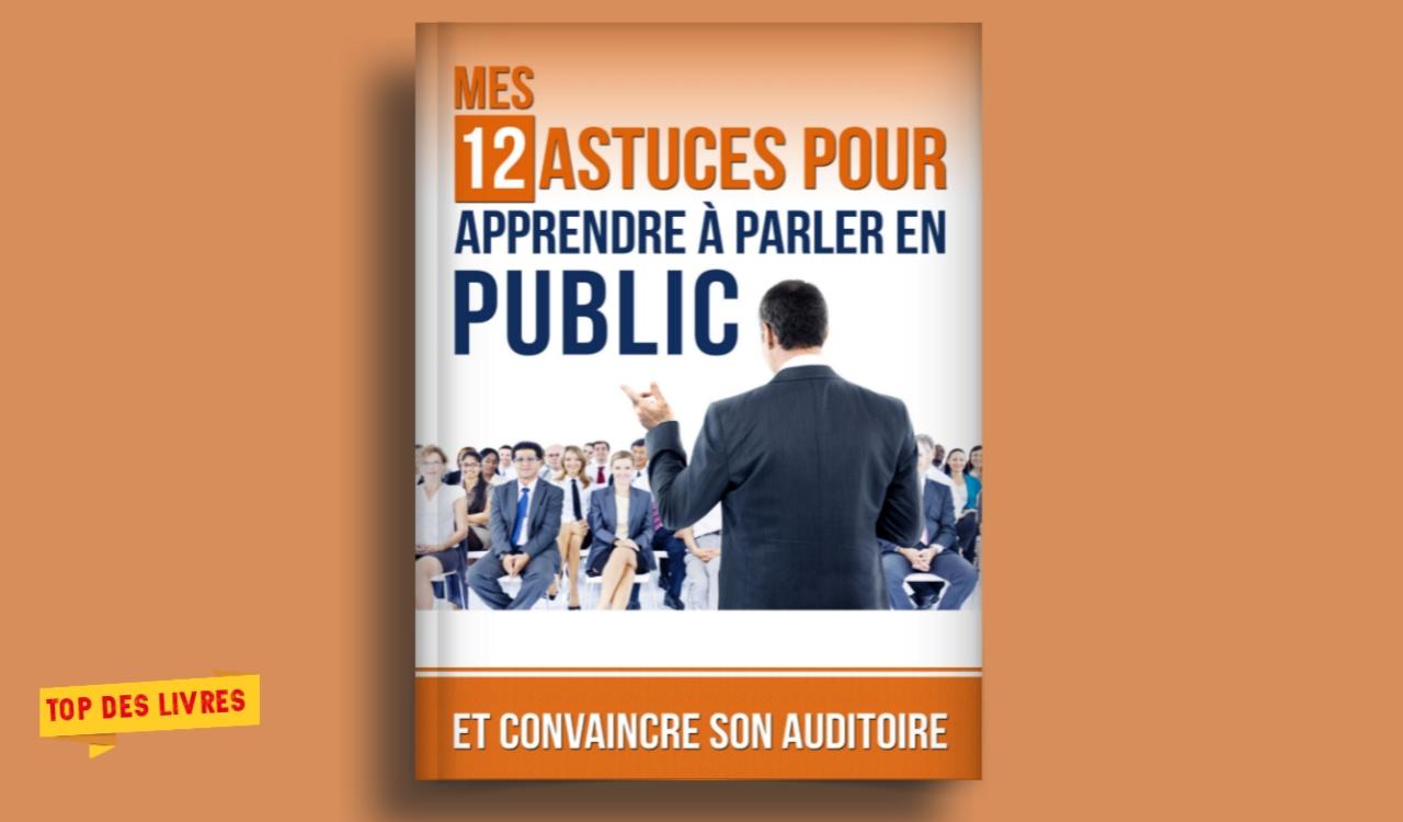 Télécharger : 12 Astuces pour apprendre à parler en public en pdf
