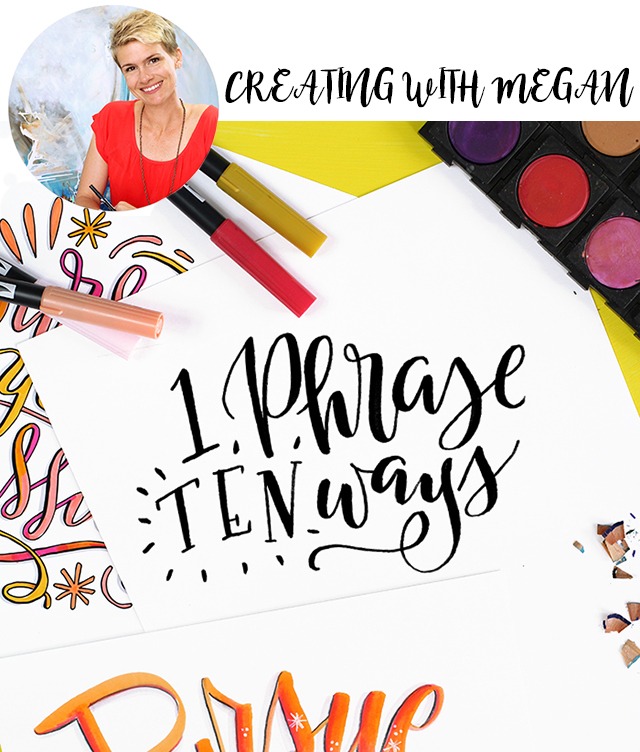 lettering with megan: 1 phrase 10 ways