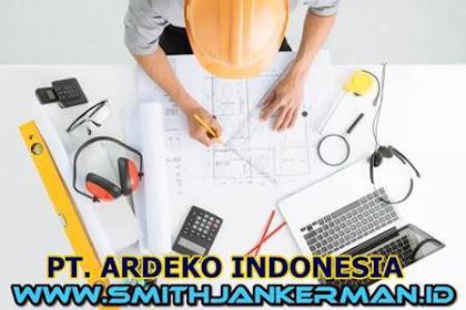 Lowongan Kerja PT. Ardeko Indonesia Pekanbaru Februari 2018