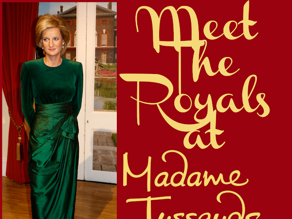 Meet the Royals at Madame Tussauds London