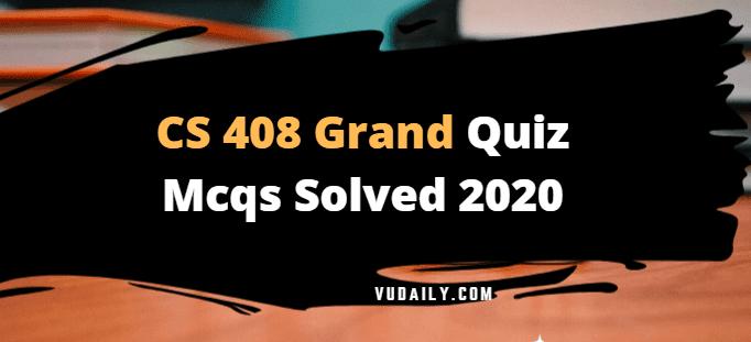 CS408 grand quiz Mcqs solved 2020