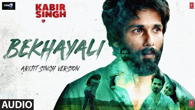 Arijit Singh: Bekhayali - ( Mp3 Song Download ) - 320kbps