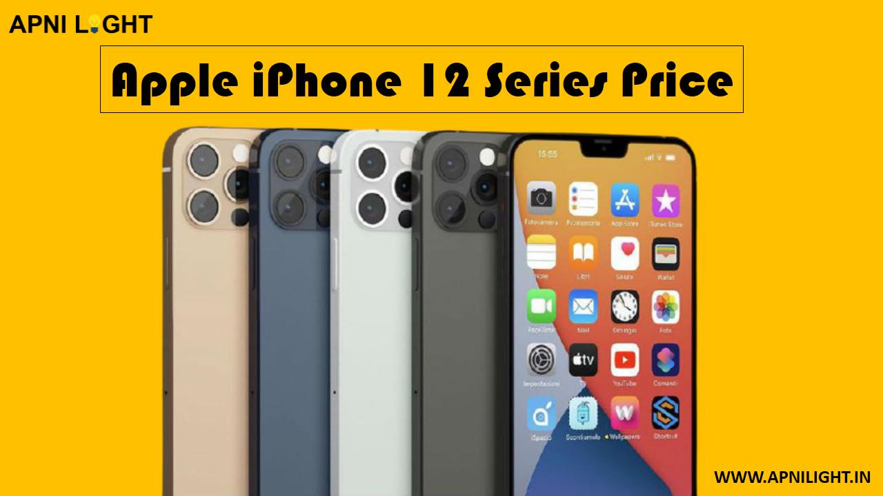 Apple iPhone 12 Series Price