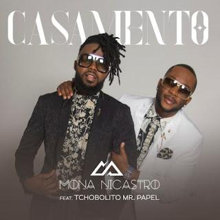 Mona Nicastro – Casamento (feat. Tchobolito Mr. Papel) (Naija) [Download mp3] 2019