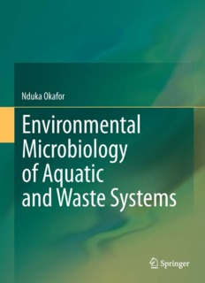 Environmental Microbiology of Aquatic and Waste Systems By Nduka Okafor PDF Books