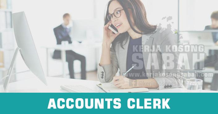 Kerja Kosong Sabah 2021 | ACCOUNTS CLERK