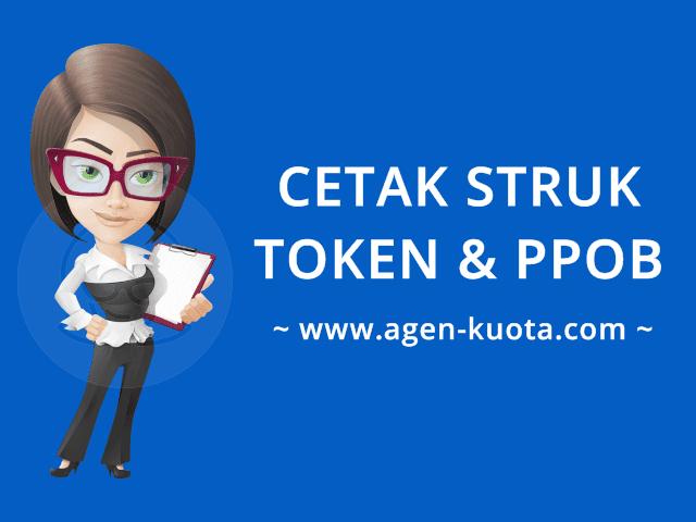 Fasilitas Cetak Struk Token PLN & PPOB Agen-Kuota.com