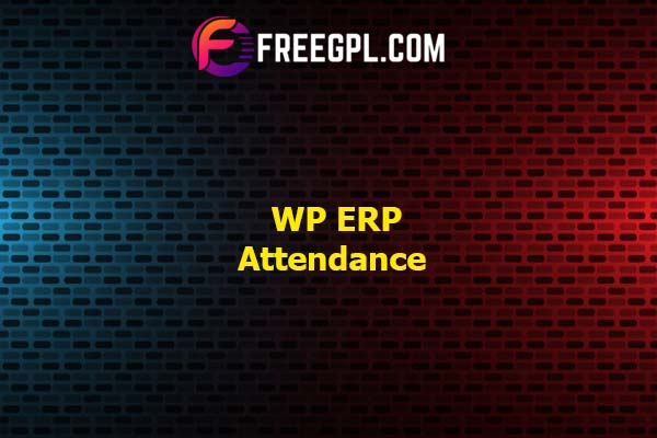 WP ERP Attendance – Attendance System Nulled Download Free