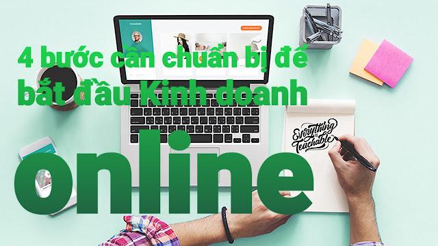4 bước cần chuẩn bị để bắt đầu Kinh doanh online
