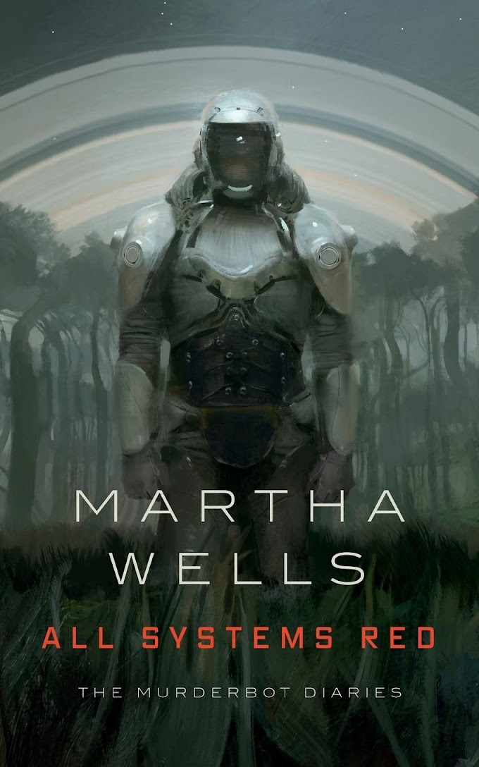 All Systems Red (The Murderbot Diaries 1)